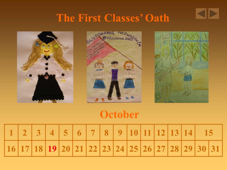The First Classes' Oath October 123456789101112131415 16171819202122232425262728293031