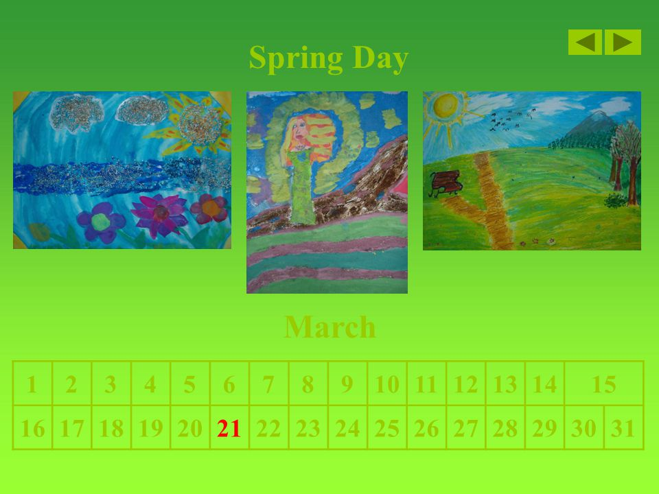Spring Day March 123456789101112131415 16171819202122232425262728293031