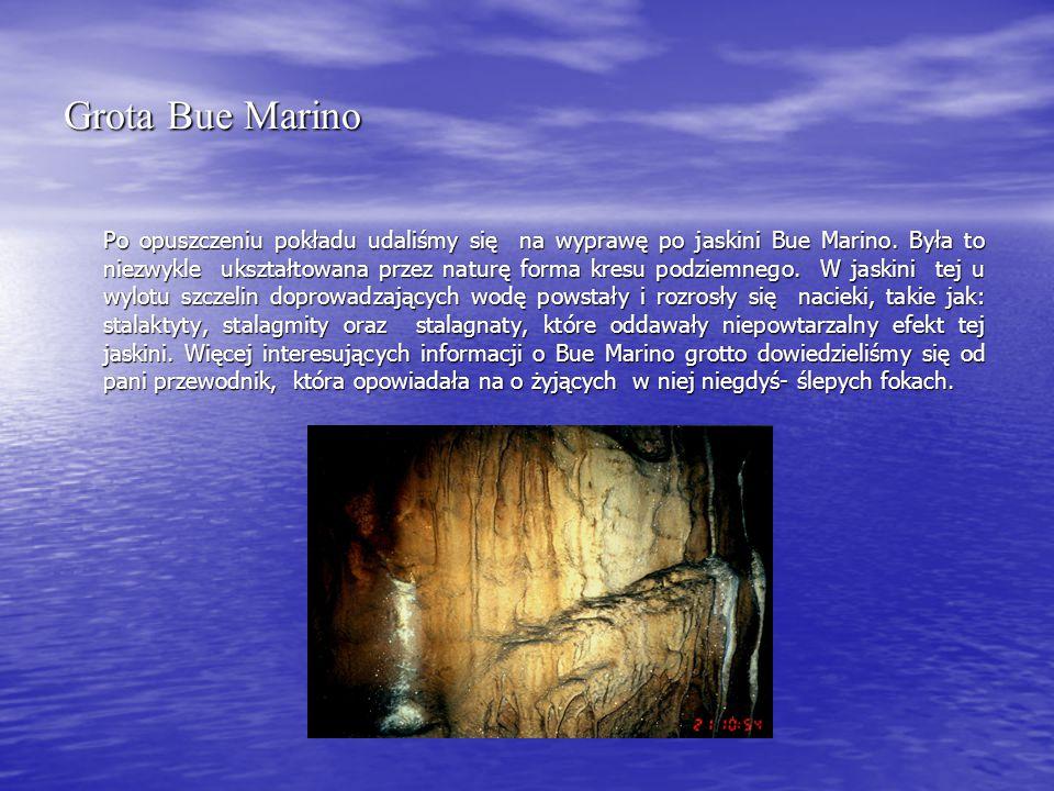 Grota Bue Marino Po opuszczeniu pokładu udaliśmy się na wyprawę po jaskini Bue Marino.