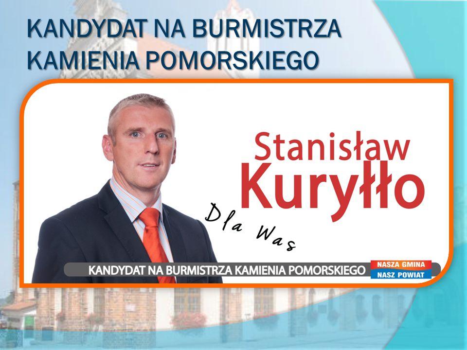 KANDYDAT NA BURMISTRZA KAMIENIA POMORSKIEGO