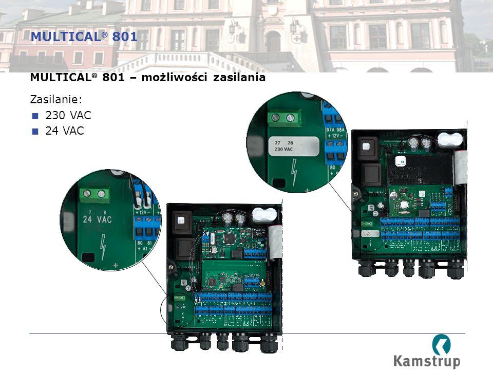 MULTICAL  801 – możliwości zasilania Zasilanie:  230 VAC  24 VAC MULTICAL  801