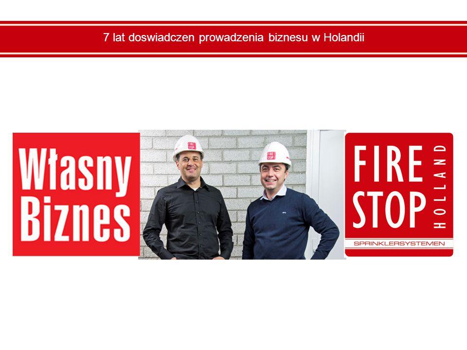 7 lat doswiadczen prowadzenia biznesu w Holandii
