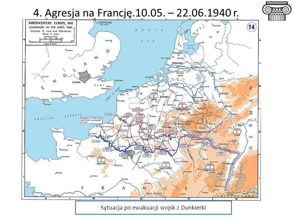 4. Agresja na Francję.10.05. – 22.06.1940 r. Sytuacja po ewakuacji wojsk z Dunkierki