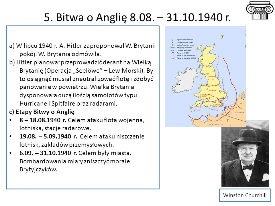 5.Bitwa o Anglię 8.08. – 31.10.1940 r. a) W lipcu 1940 r.