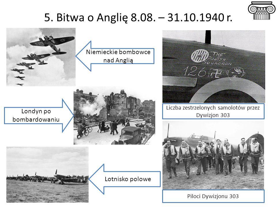 5.Bitwa o Anglię 8.08. – 31.10.1940 r.