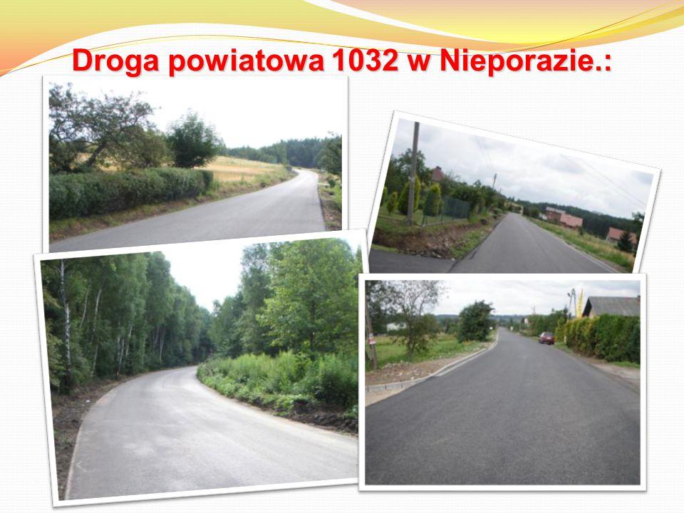 Droga powiatowa 1032 w Nieporazie.: