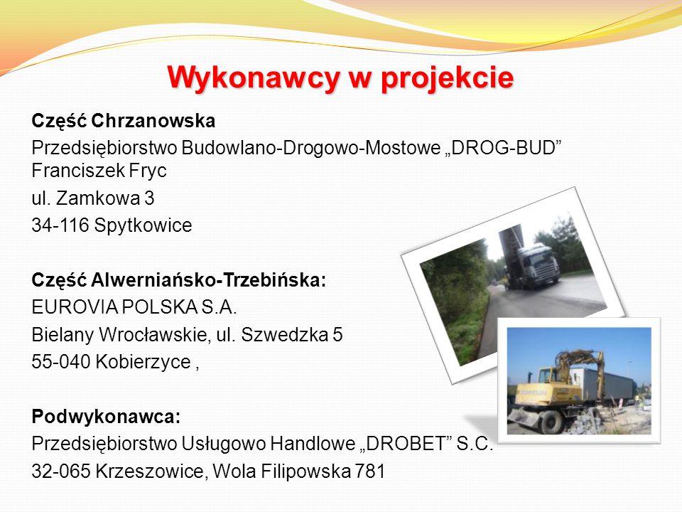 """Wykonawcy w projekcie Część Chrzanowska Przedsiębiorstwo Budowlano-Drogowo-Mostowe """"DROG-BUD Franciszek Fryc ul."""