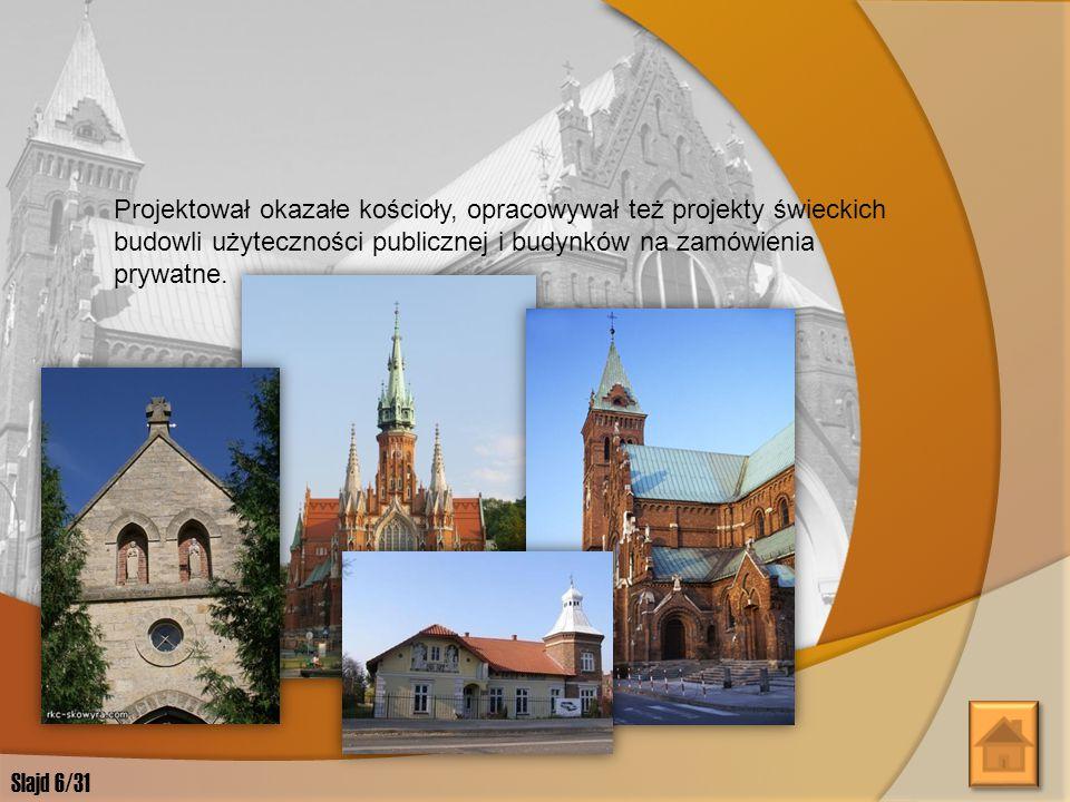 Przetrwały sygnowane przez Sasa Zubrzyckiego rysunki nigdy nie wybudowanych domów, jakie miały stanąć na wielkoockim rynku.