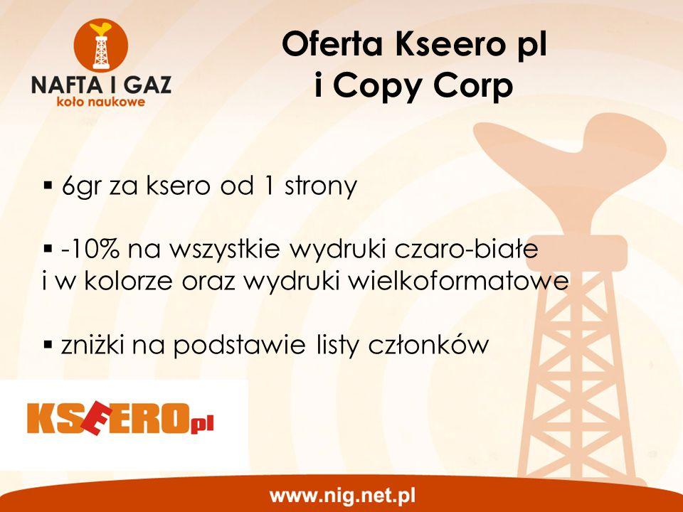 Oferta Kseero pl i Copy Corp  6gr za ksero od 1 strony  -10% na wszystkie wydruki czaro-białe i w kolorze oraz wydruki wielkoformatowe  zniżki na p