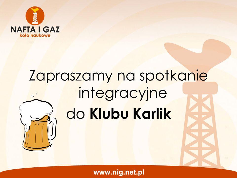 Zapraszamy na spotkanie integracyjne do Klubu Karlik