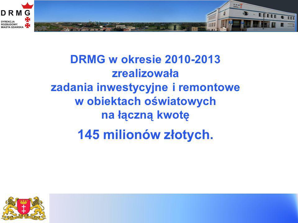 REALIZACJE DRMG W ZAKRESIE OŚWIATY W LATACH 2010-2013