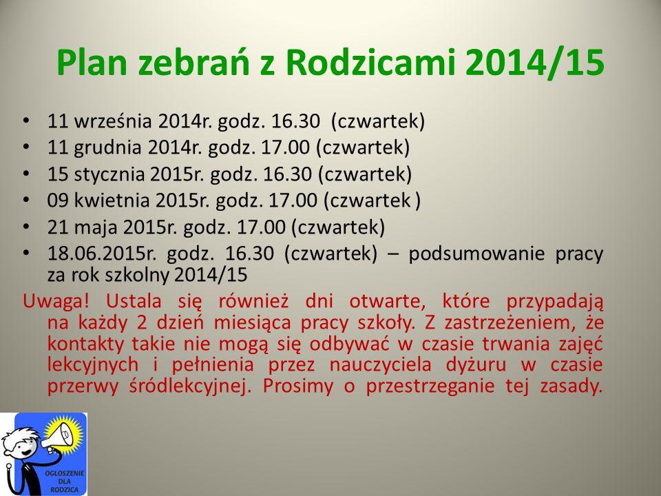 Plan zebrań z Rodzicami 2014/15 11 września 2014r.