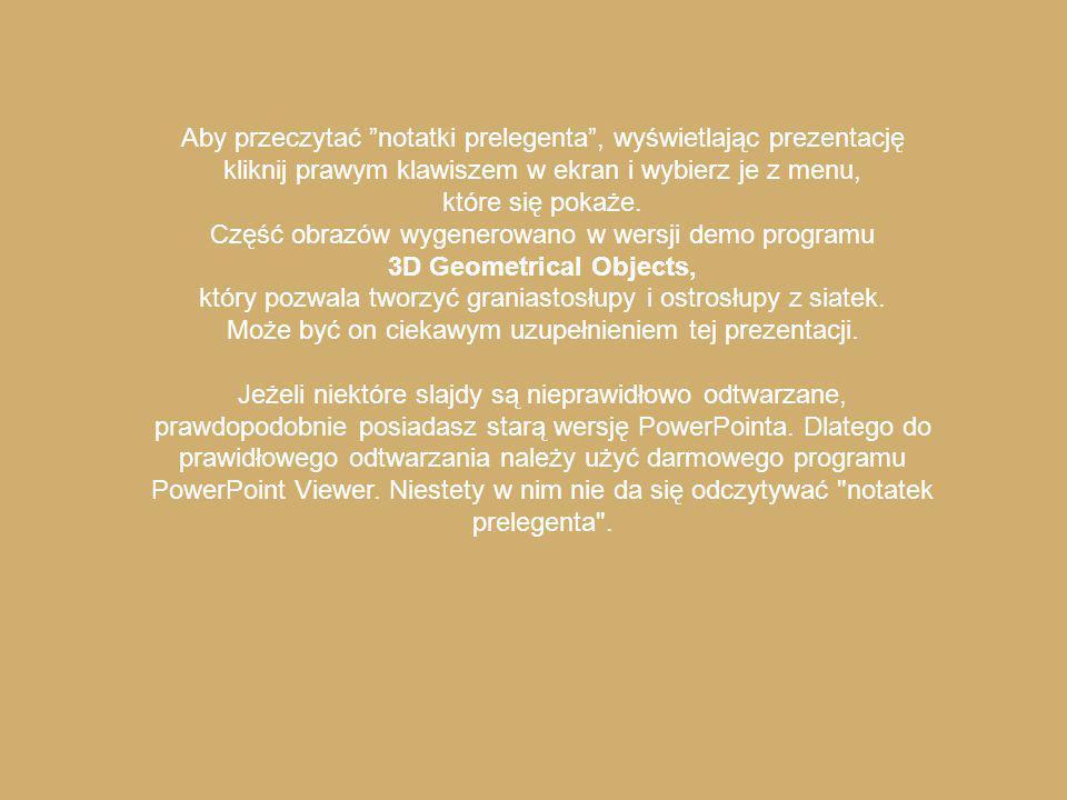 Aby przeczytać notatki prelegenta , wyświetlając prezentację kliknij prawym klawiszem w ekran i wybierz je z menu, które się pokaże.