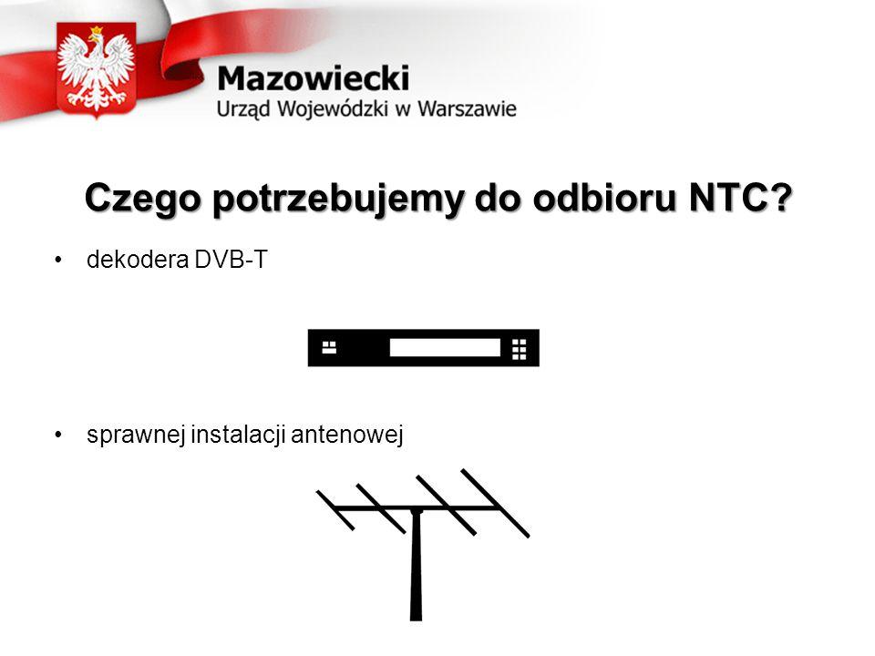 Czego potrzebujemy do odbioru NTC dekodera DVB-T sprawnej instalacji antenowej