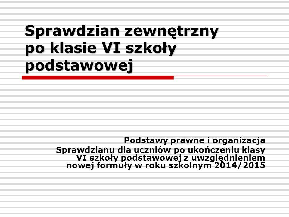 Łódź, wrzesień 2014 Prawo Rodziców/ Prawnych opiekunów Mogą złożyć dyrektorowi szkoły, nie później niż na 3 miesiące przed terminem sprawdzianu pisemną informację o:  zmianie języka obcego nowożytnego wskazanego w deklaracji.