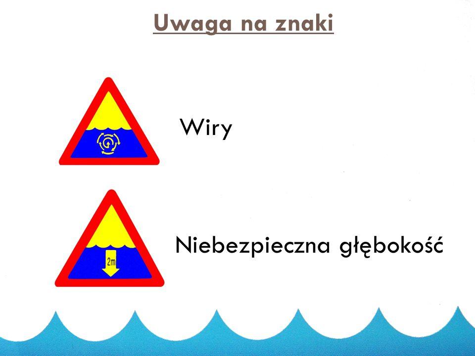 2014-11-19 12 Uwaga na znaki Skakanie do wody wzbronione Kąpiel wzbroniona