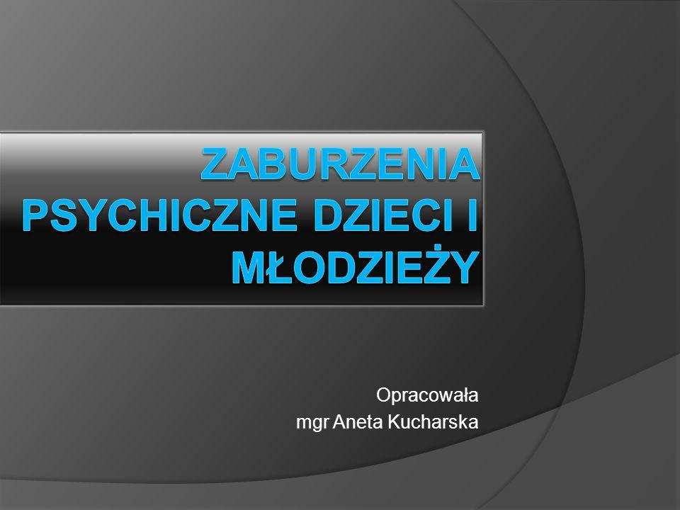 Leczenie:  Farmakoterapia  Psychoterapia:  Modyfikacja zachowania w ustrukturalizowanym środowisku  Poprawa najczęściej pojawia się w miarę rozwoju psychoruchowego pomiędzy 12 a 20 r.