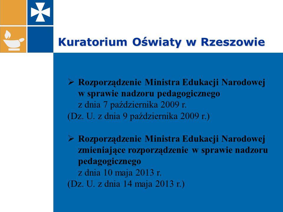 Kuratorium Oświaty w Rzeszowie  Rozporządzenie Ministra Edukacji Narodowej w sprawie nadzoru pedagogicznego z dnia 7 października 2009 r.