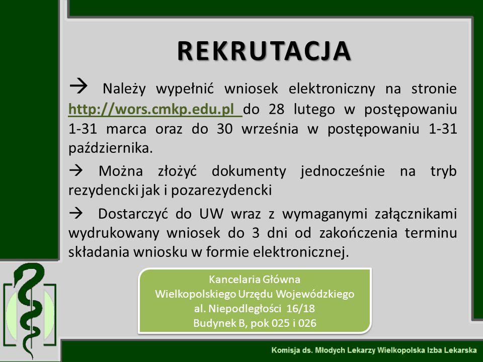 REKRUTACJA  Należy wypełnić wniosek elektroniczny na stronie http://wors.cmkp.edu.pl do 28 lutego w postępowaniu 1-31 marca oraz do 30 września w pos