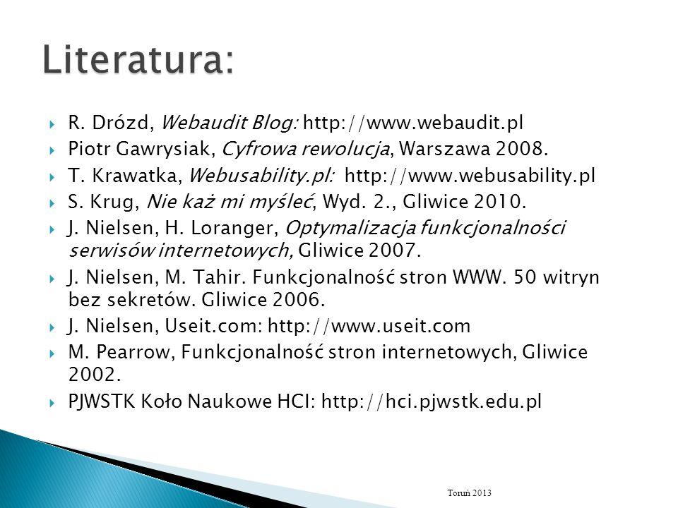 Źrodło: Tomasz Krawatka, Kurs usability: http://www.webusability.pl/kurs-usability-2.pdf