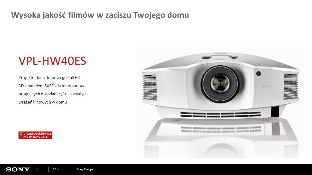 Sony Europe2014 1 Wysoka jakość filmów w zaciszu Twojego domu Projektor kina domowego Full HD 3D z panelem SXRD dla kinomanów pragnących doświadczyć niezwykłych wrażeń kinowych w domu VPL-HW40ES Oferta produktów na rok fiskalny 2014
