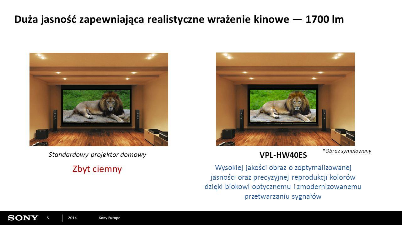 Sony Europe2014 5 Duża jasność zapewniająca realistyczne wrażenie kinowe — 1700 lm *Obraz symulowany Standardowy projektor domowy VPL-HW40ES Wysokiej jakości obraz o zoptymalizowanej jasności oraz precyzyjnej reprodukcji kolorów dzięki blokowi optycznemu i zmodernizowanemu przetwarzaniu sygnałów Zbyt ciemny