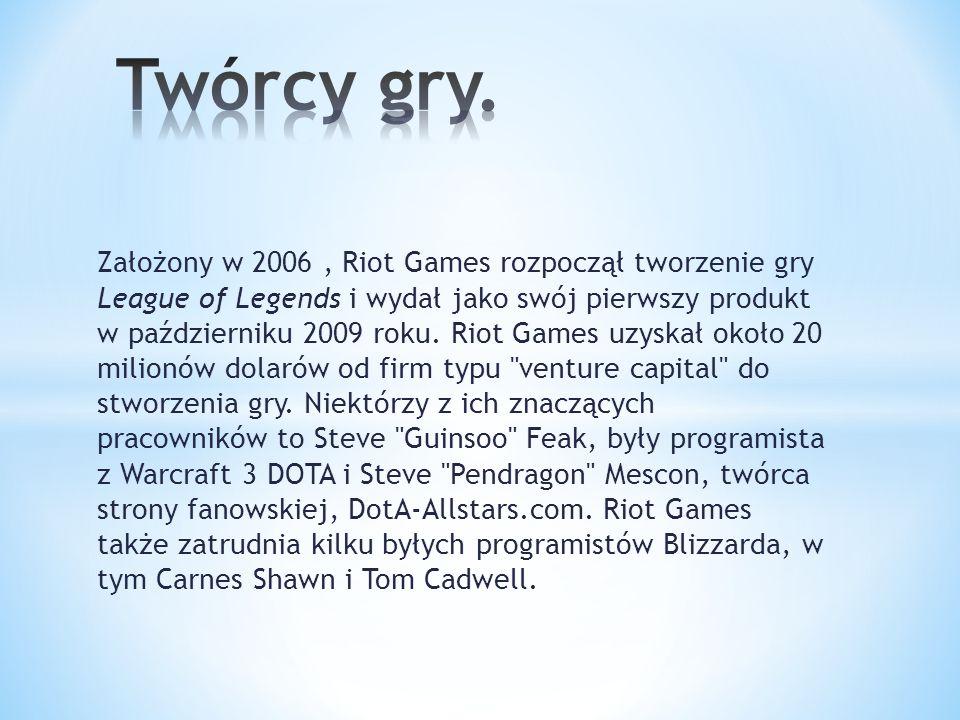 Założony w 2006, Riot Games rozpoczął tworzenie gry League of Legends i wydał jako swój pierwszy produkt w październiku 2009 roku. Riot Games uzyskał
