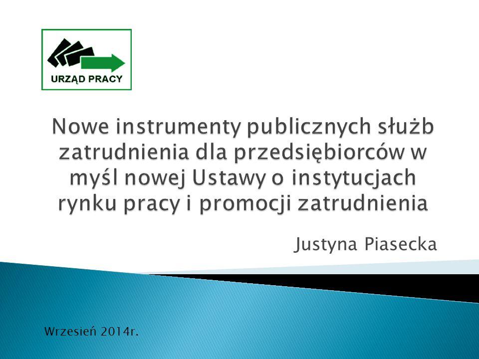 Justyna Piasecka Wrzesień 2014r.