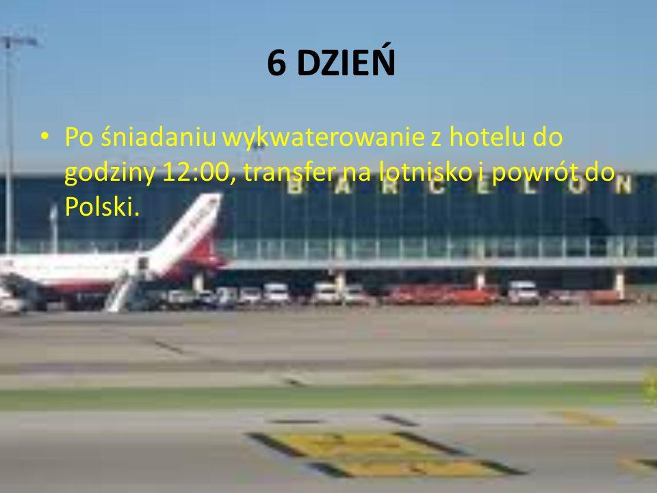 6 DZIEŃ Po śniadaniu wykwaterowanie z hotelu do godziny 12:00, transfer na lotnisko i powrót do Polski.