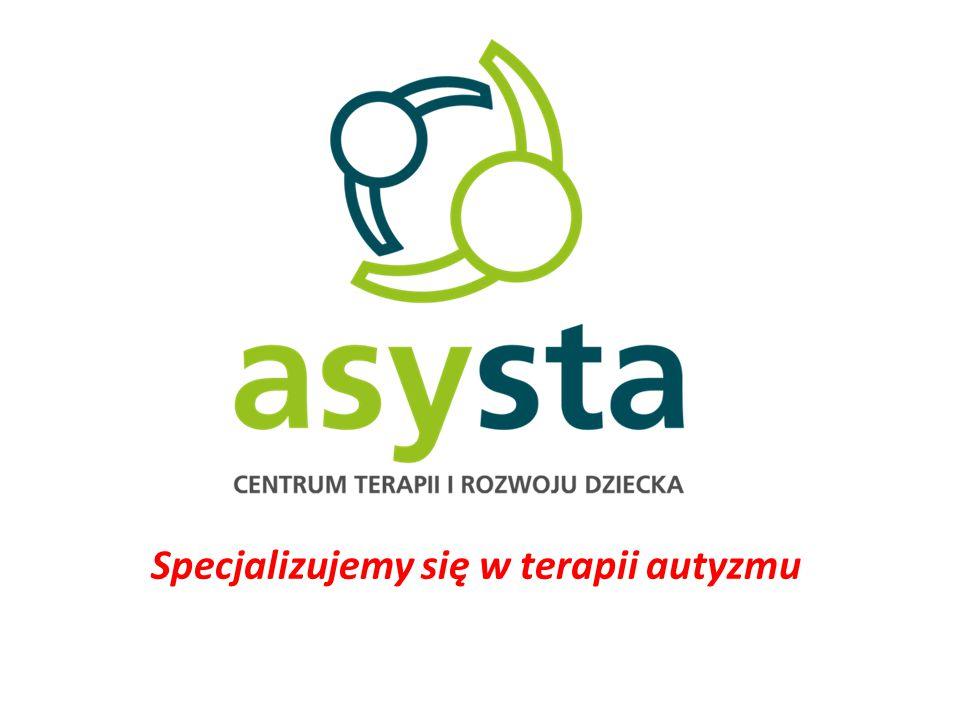 Specjalizujemy się w terapii autyzmu