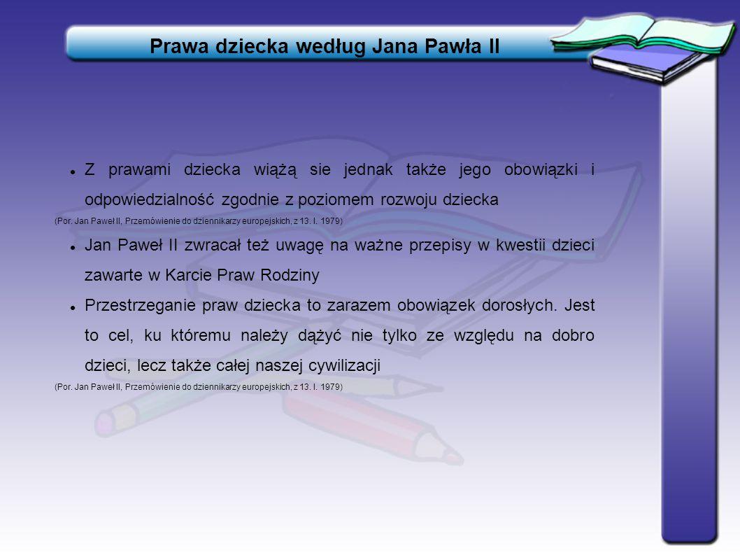 Wybrana bibliografia Materiały źródłowe: Jan Paweł II, Encykliki; Adhortacje; Homilie; Przemówienia Opracowania: Bilicki T., Dziecko i wychowanie w pedagogii Jana Pawła II, Kraków 2000.