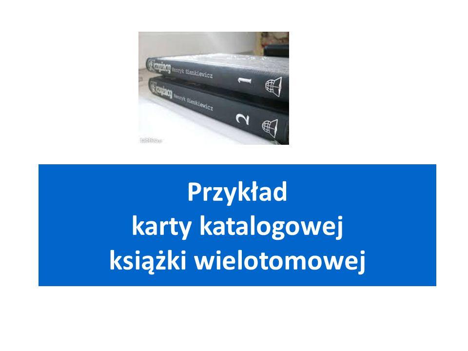 Przykład karty katalogowej książki wielotomowej