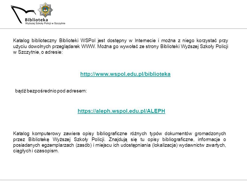 W systemie ALEPH czytelnik ma dostęp do swojego konta.