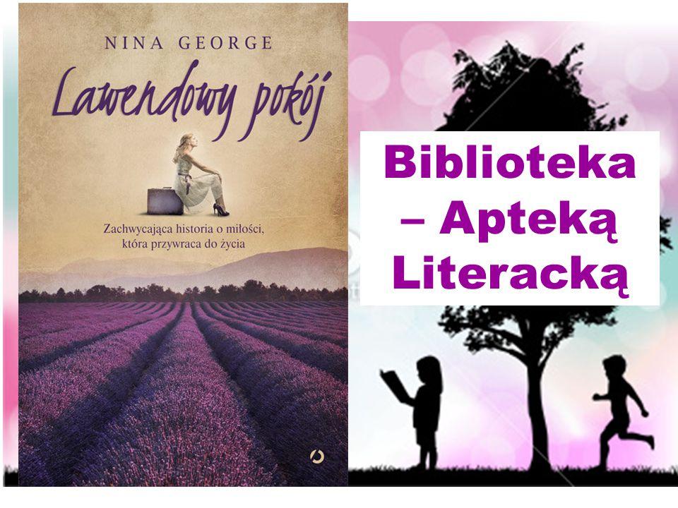 Biblioteka – Apteką Literacką