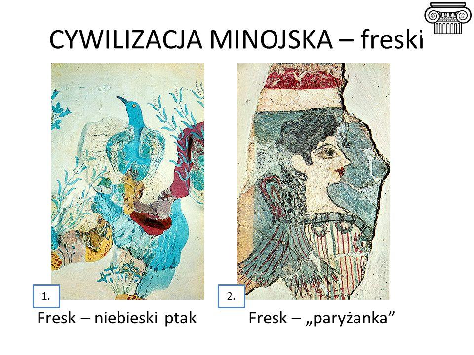 """CYWILIZACJA MINOJSKA – freski Fresk – niebieski ptakFresk – """"paryżanka"""" 1.2."""