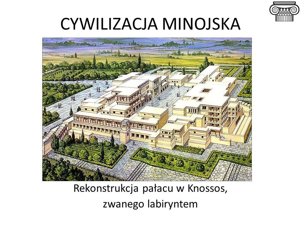 CYWILIZACJA MINOJSKA Rekonstrukcja pałacu w Knossos, zwanego labiryntem