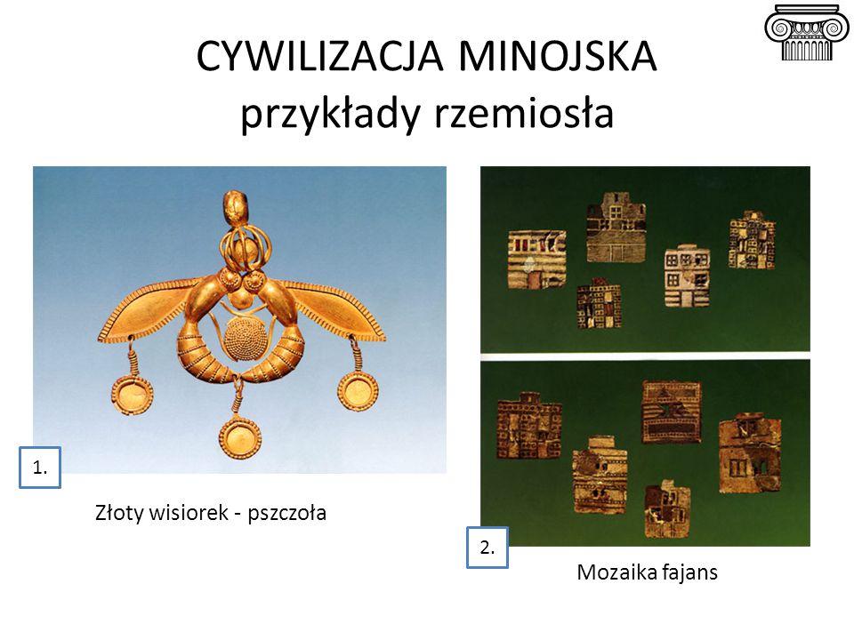 Mozaika fajans CYWILIZACJA MINOJSKA przykłady rzemiosła Złoty wisiorek - pszczoła 1. 2.