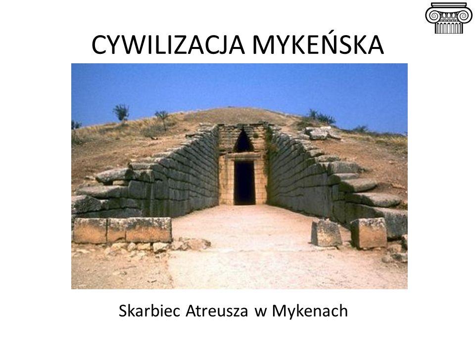 CYWILIZACJA MYKEŃSKA Skarbiec Atreusza w Mykenach
