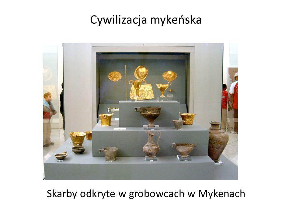 Cywilizacja mykeńska Skarby odkryte w grobowcach w Mykenach