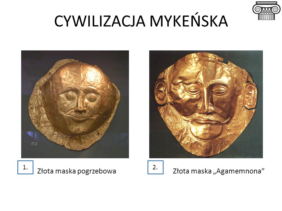 """CYWILIZACJA MYKEŃSKA Złota maska pogrzebowaZłota maska """"Agamemnona 2.1."""