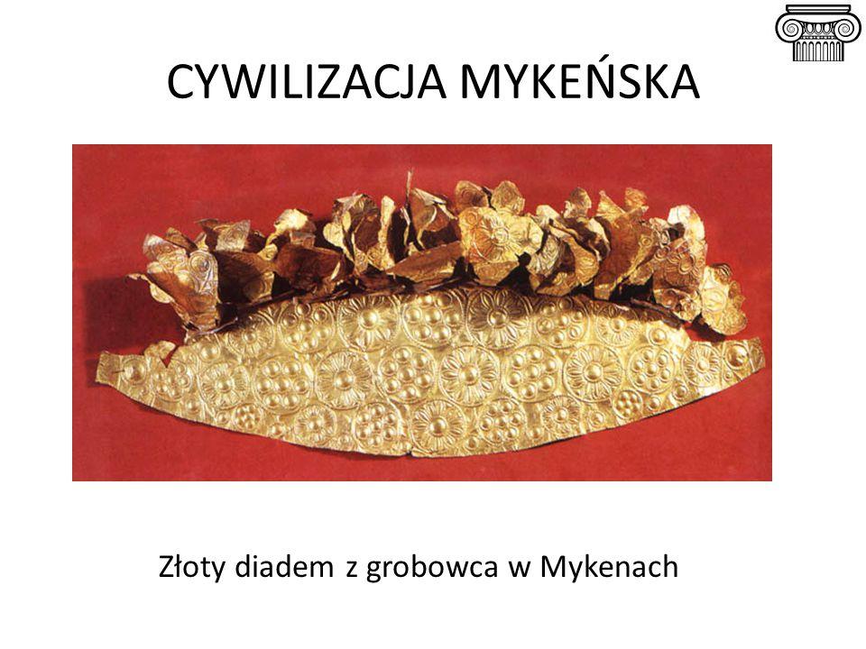 CYWILIZACJA MYKEŃSKA Złoty diadem z grobowca w Mykenach