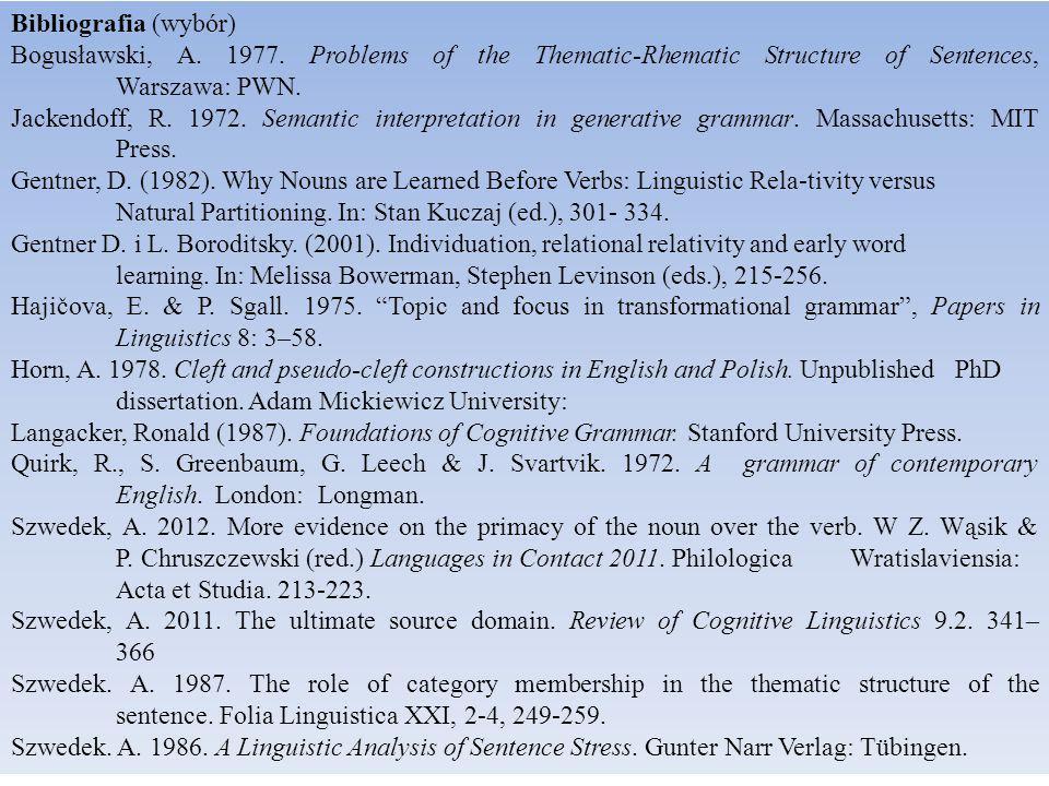Bibliografia (wybór) Bogusławski, A. 1977.