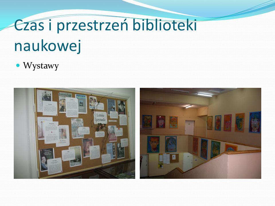 Czas i przestrzeń biblioteki naukowej Wystawy