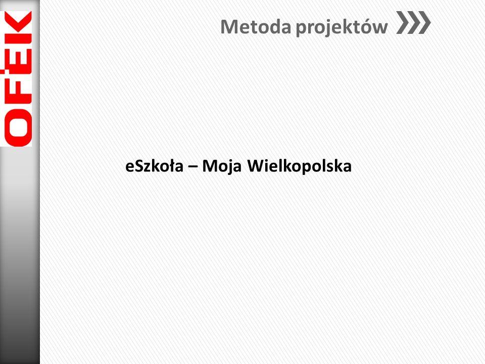 Metoda projektów eSzkoła – Moja Wielkopolska
