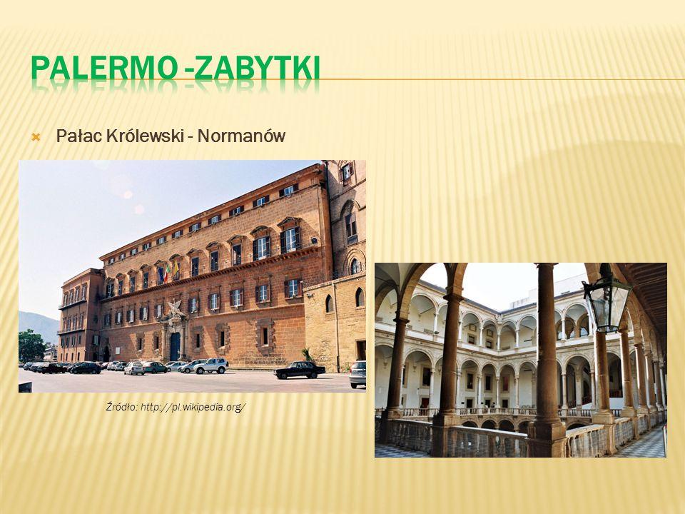  Pałac Królewski - Normanów Źródło: http://pl.wikipedia.org/