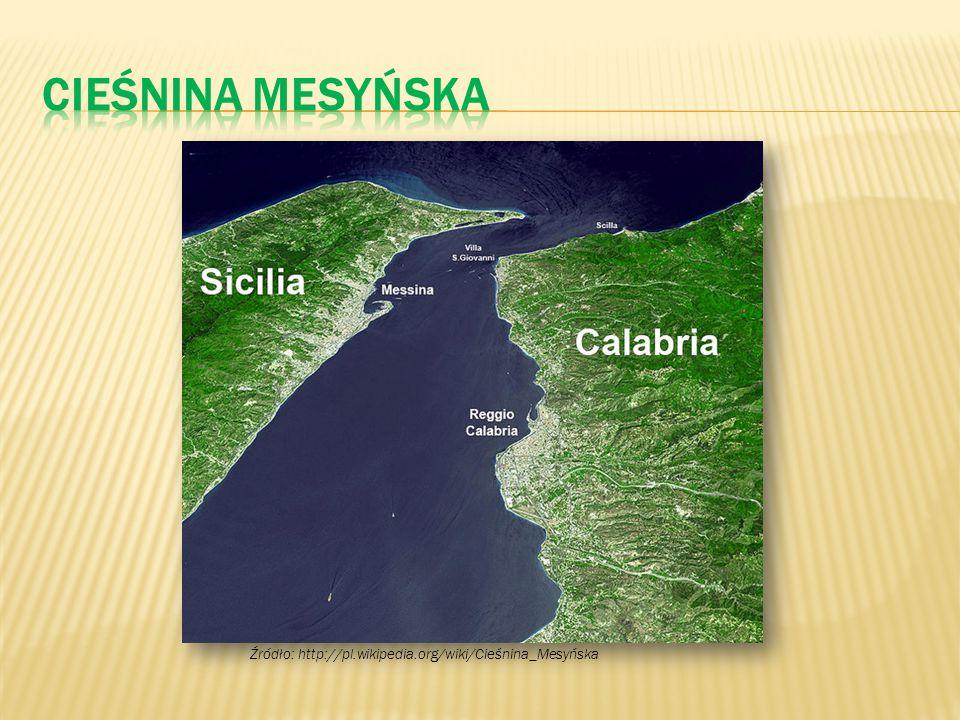 Źródło: http://pl.wikipedia.org/wiki/Cieśnina_Mesyńska