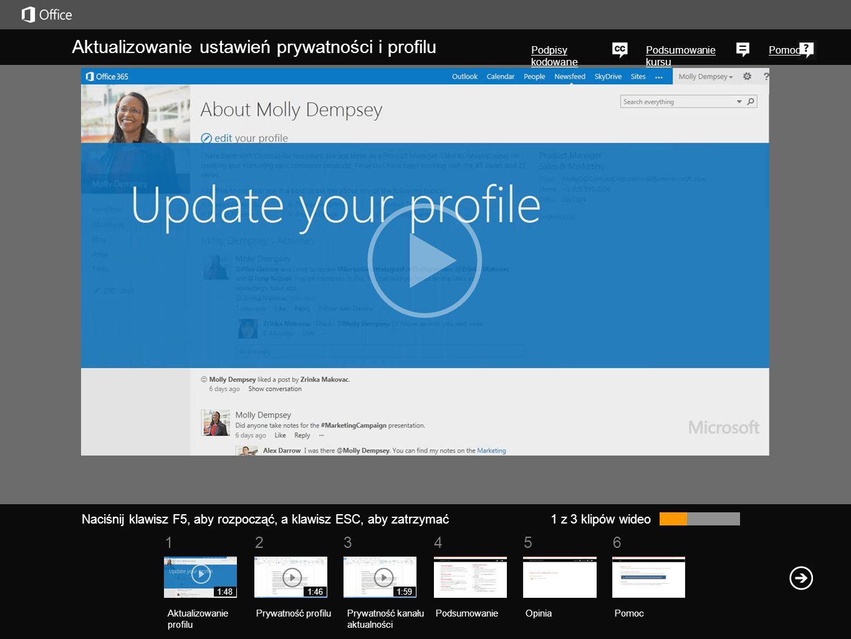 561234 Podsumowanie kursu Pomoc Wiele z funkcji społecznościowych w najnowszych wersjach programu SharePoint i usługi Office 365 zależy od ustawień prywatności umożliwiających współpracownikom wyświetlanie informacji w naszym profilu.