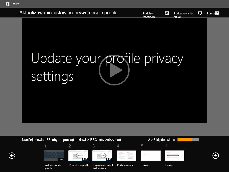 561234 Podsumowanie kursu Pomoc Ustawienia prywatności kanału aktualności można zmienić w dowolnej chwili na stronach profilu.
