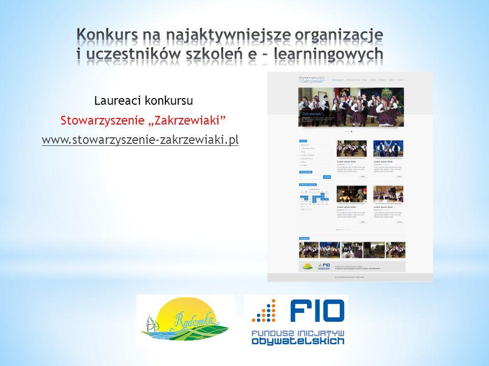 """Laureaci konkursu Stowarzyszenie """"Zakrzewiaki"""" www.stowarzyszenie-zakrzewiaki.pl"""