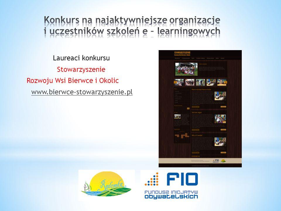 Laureaci konkursu Stowarzyszenie Rozwoju Wsi Bierwce i Okolic www.bierwce-stowarzyszenie.pl